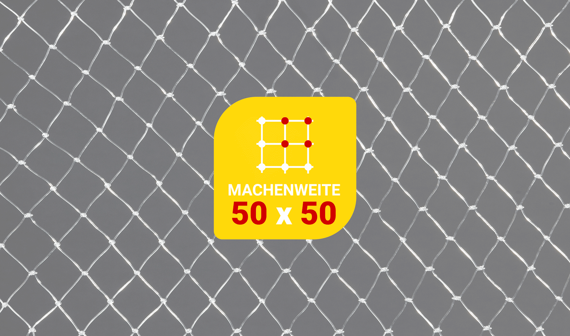 TAN Nylon-Monofilnetz milchig-transparent Maschenweite 50x50 mm, Garnstärke 0.6 mm